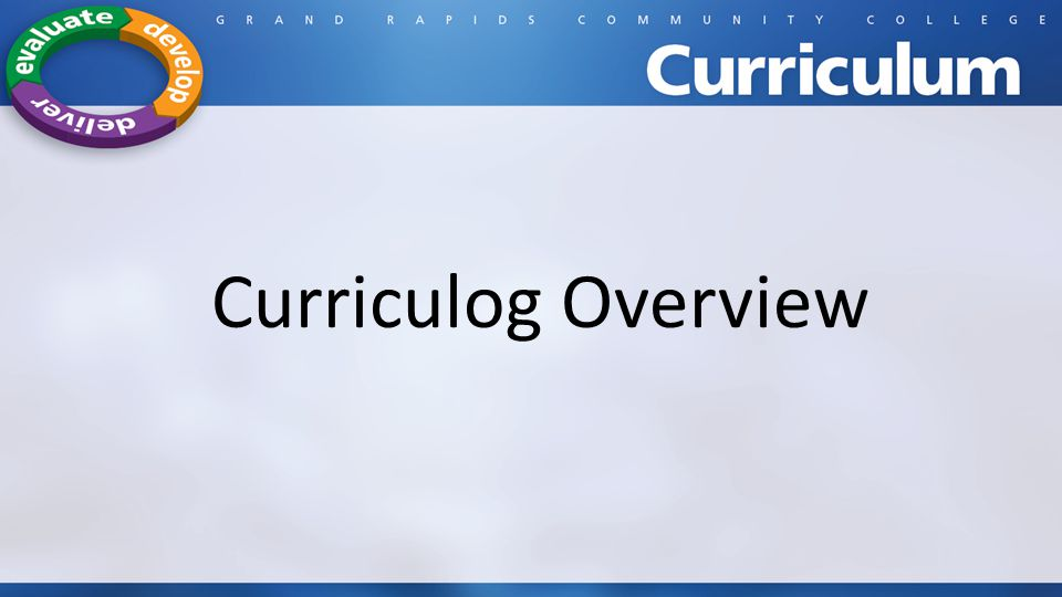 Curriculog Overview