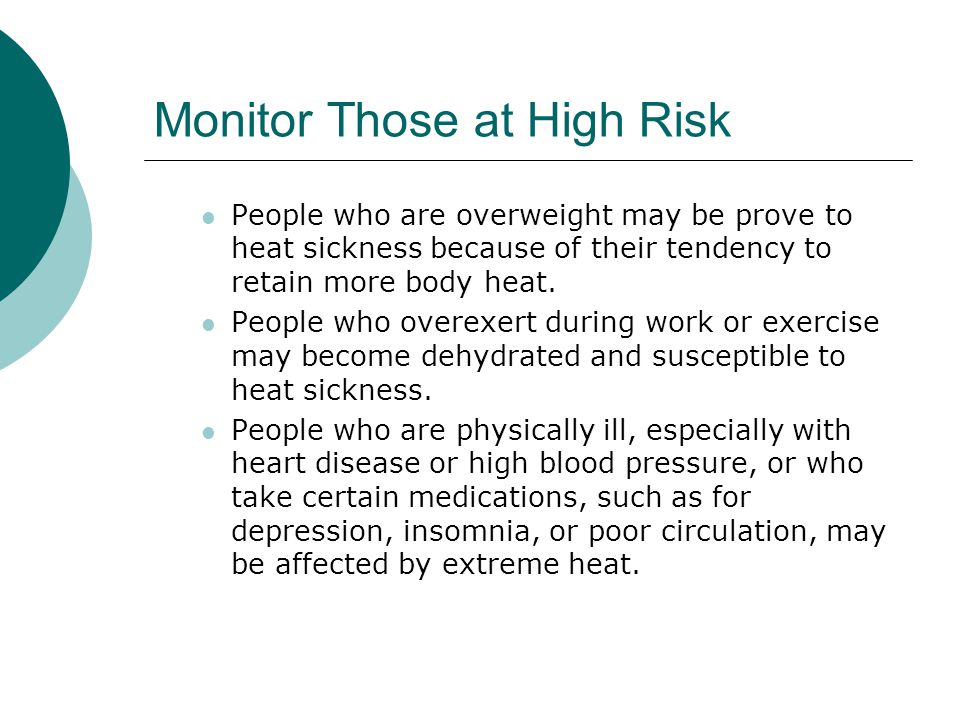 Monitor Those at High Risk