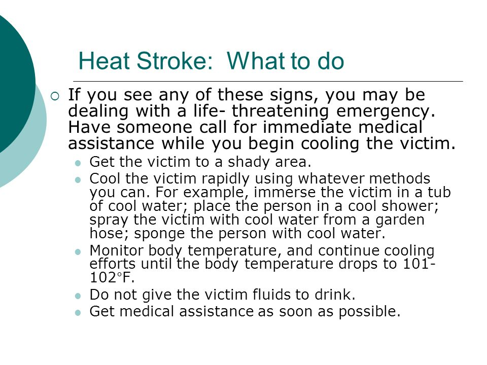 Heat Stroke: What to do