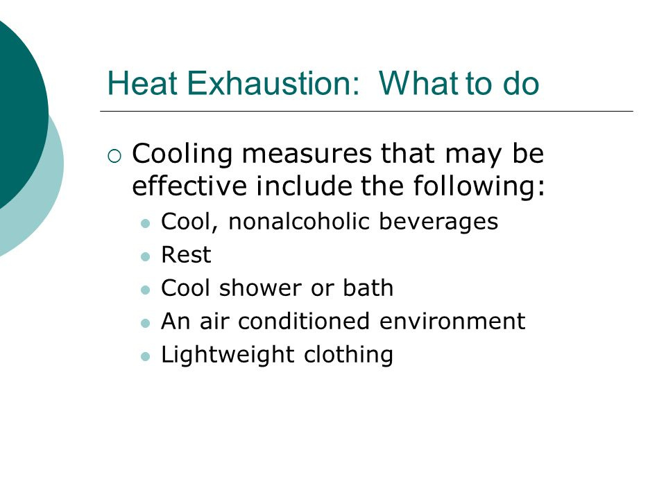 Heat Exhaustion: What to do