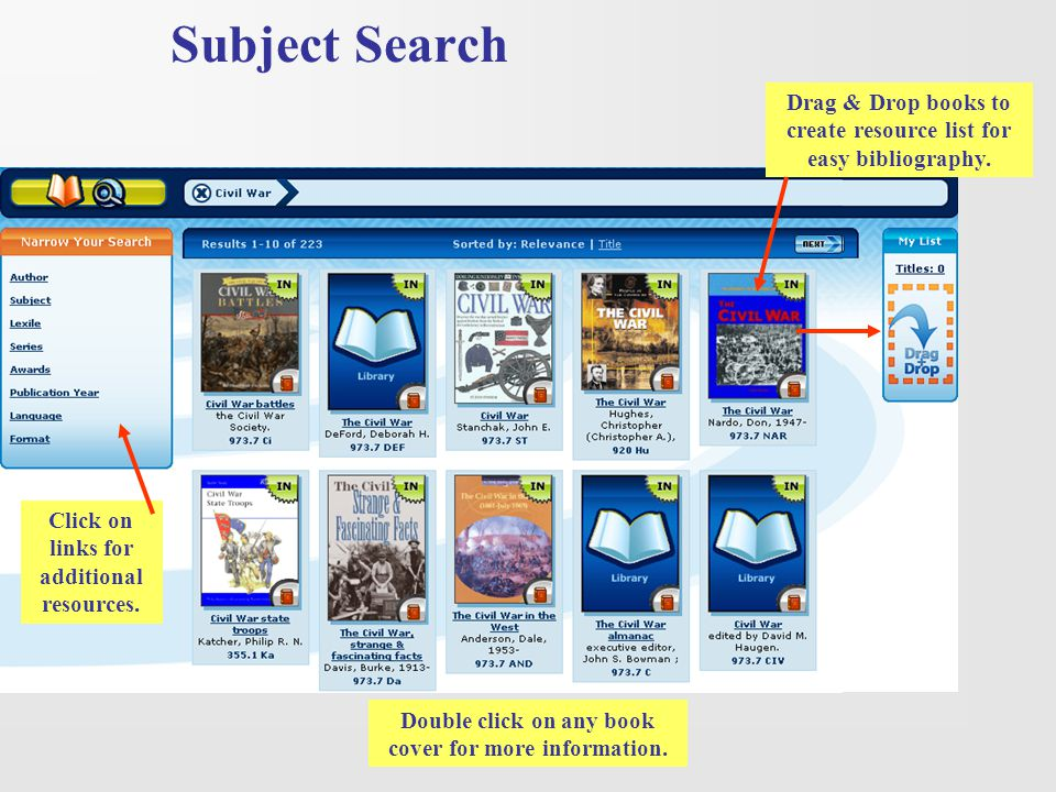 Subject Search Drag & Drop books to create resource list for easy bibliography. Click on links for additional resources.