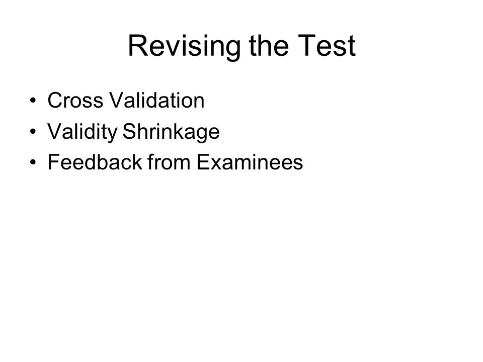 Revising the Test Cross Validation Validity Shrinkage