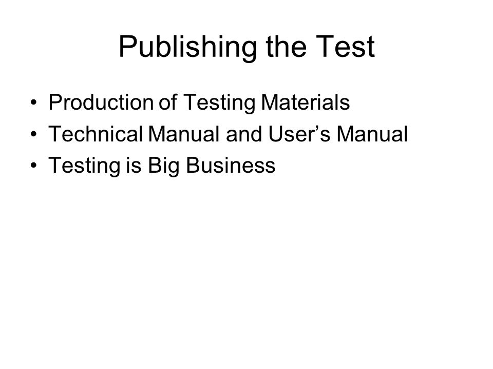 Publishing the Test Production of Testing Materials