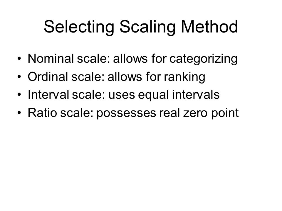 Selecting Scaling Method