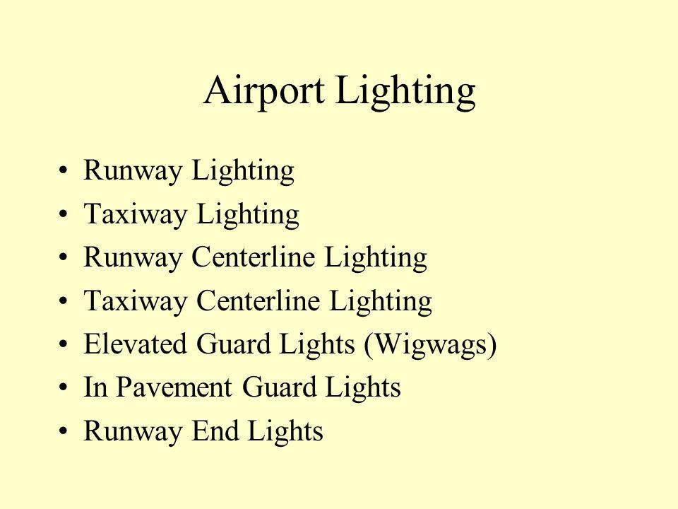 Airport Lighting Runway Lighting Taxiway Lighting