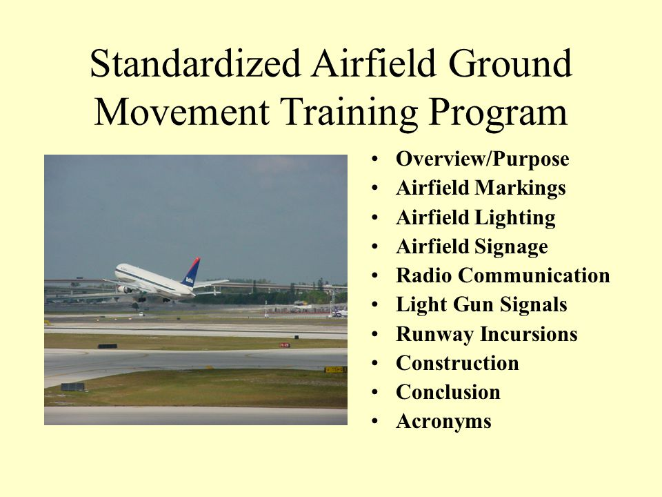 Standardized Airfield Ground Movement Training Program
