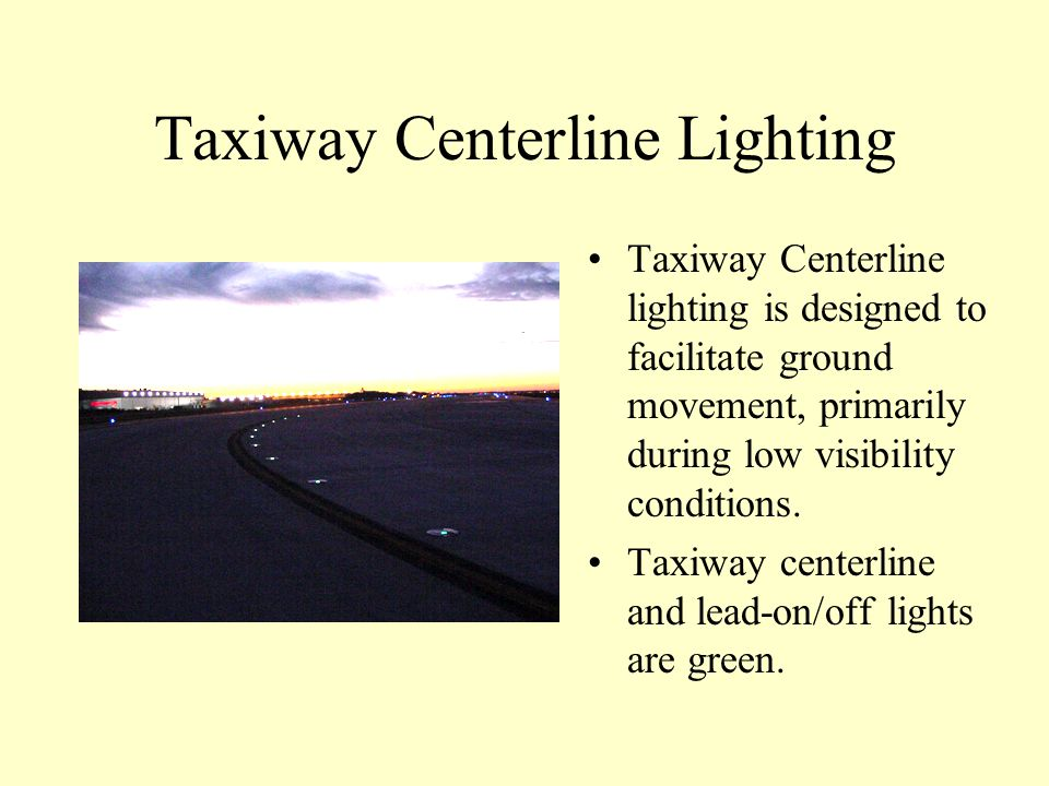 Taxiway Centerline Lighting
