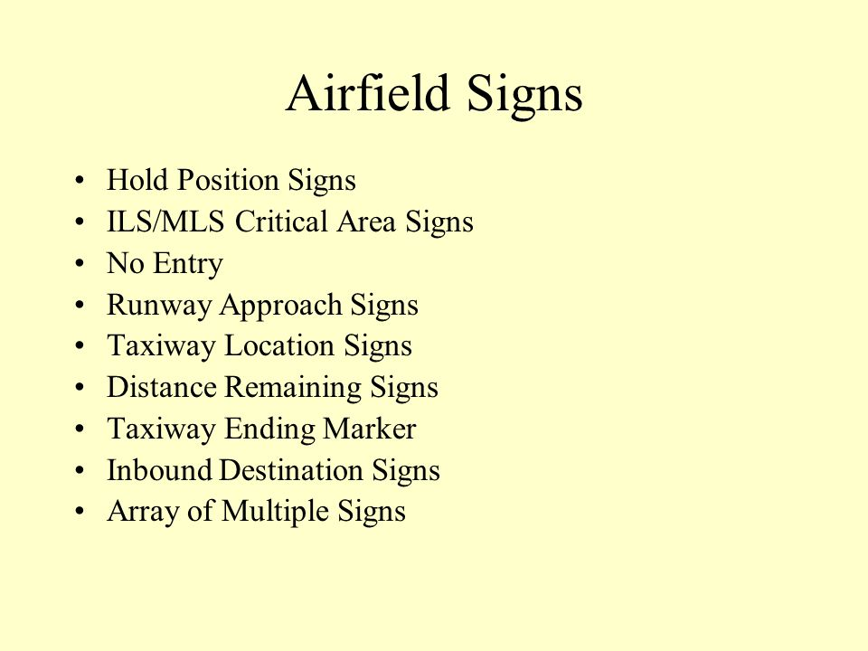 Airfield Signs Hold Position Signs ILS/MLS Critical Area Signs