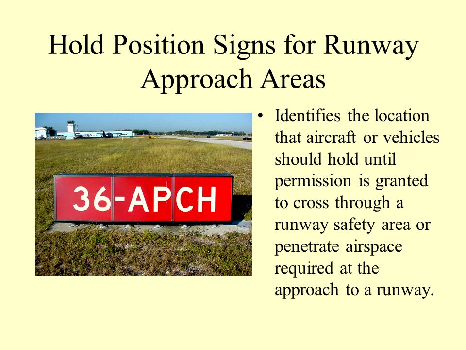 Hold Position Signs for Runway Approach Areas