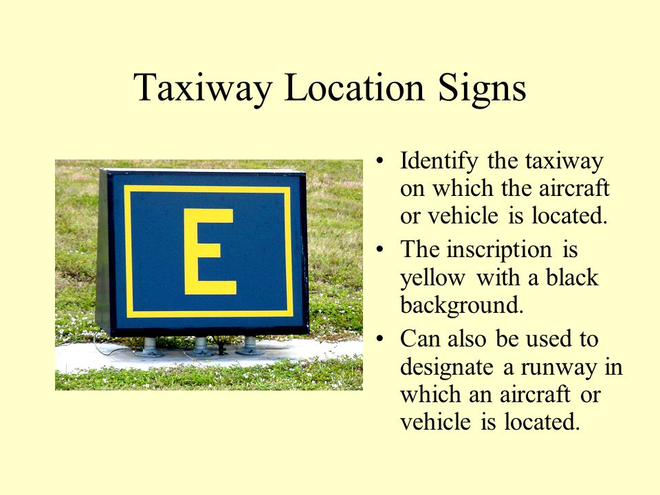 Taxiway Location Signs