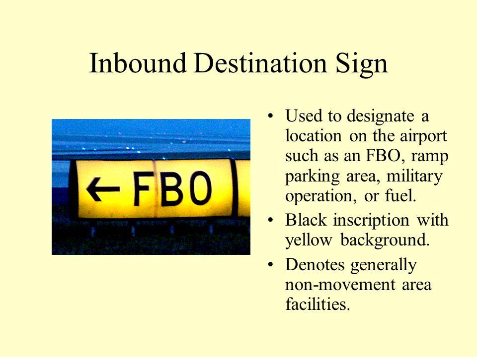 Inbound Destination Sign