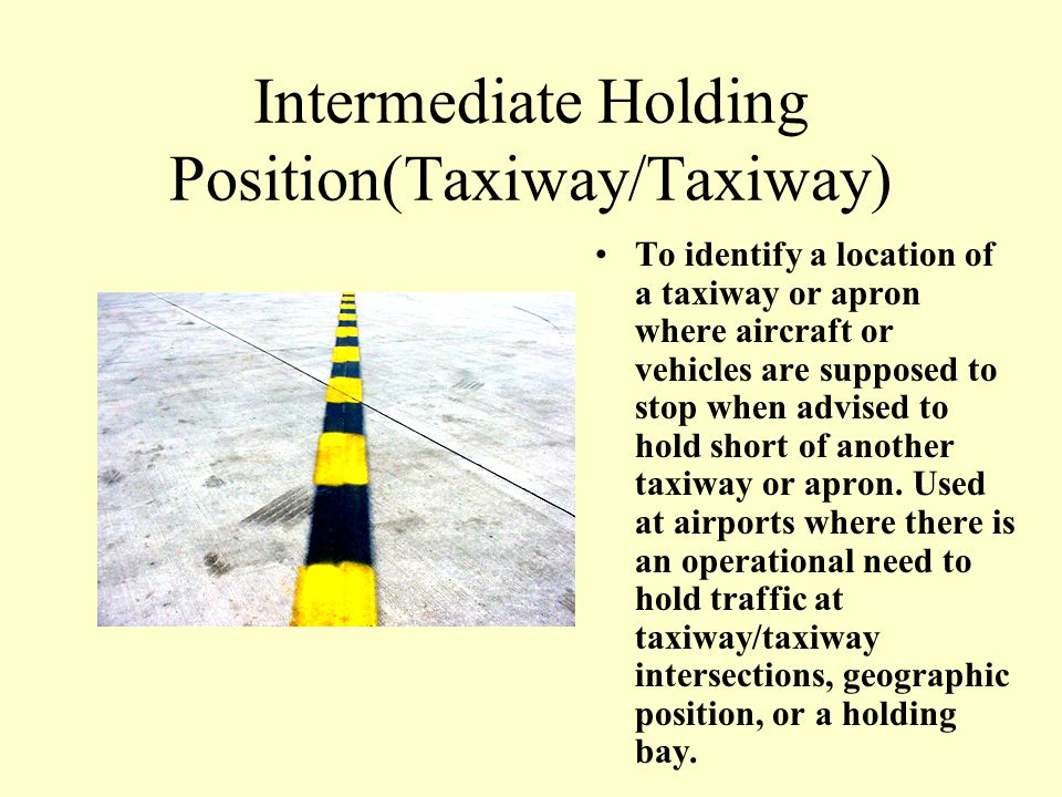 Intermediate Holding Position(Taxiway/Taxiway)