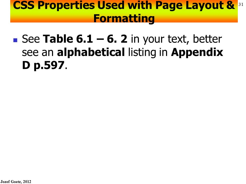 CSS Properties Used with Page Layout & Formatting