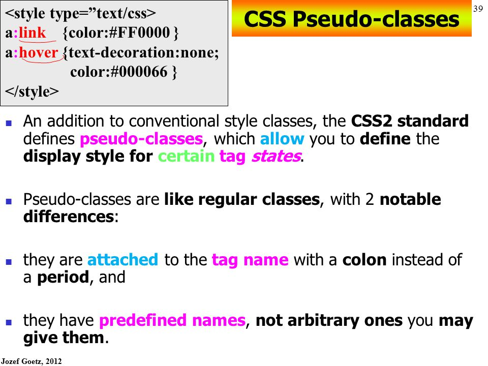 CSS Pseudo-classes <style type= text/css>