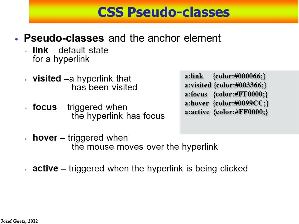 CSS Pseudo-classes Pseudo-classes and the anchor element