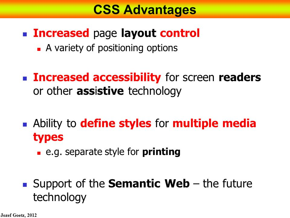 CSS Advantages Increased page layout control