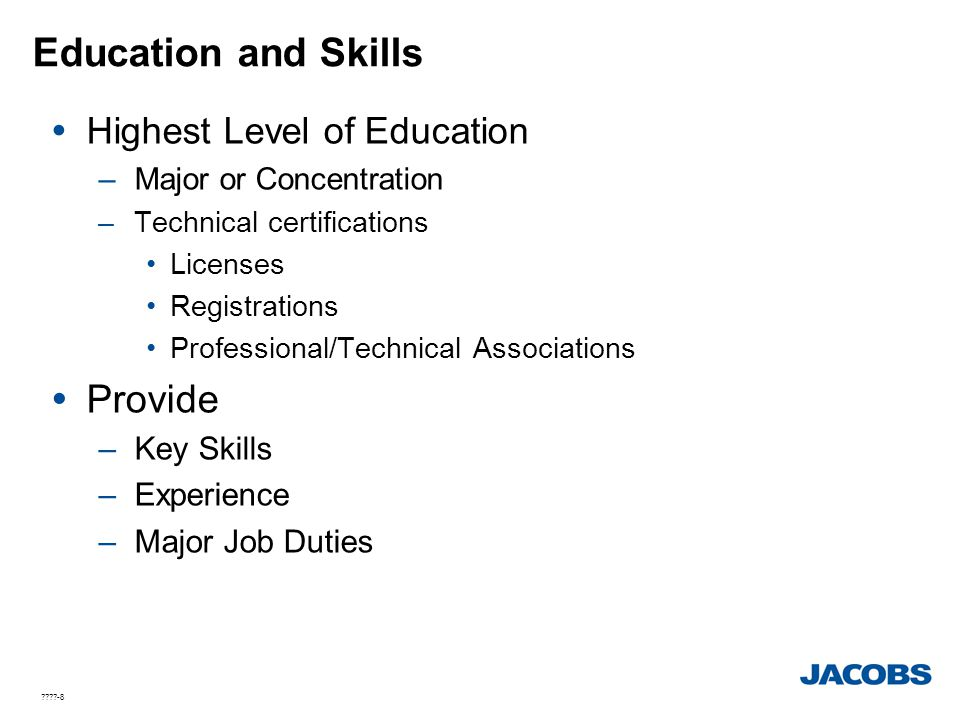Education and Skills Provide Highest Level of Education Key Skills