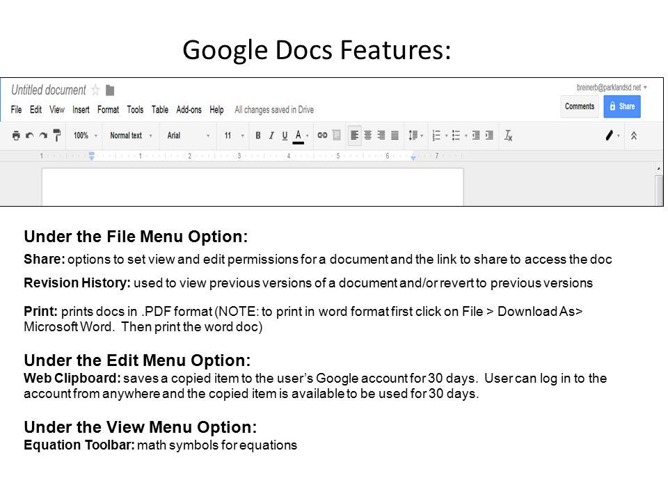 Google Docs Features: Under the File Menu Option: