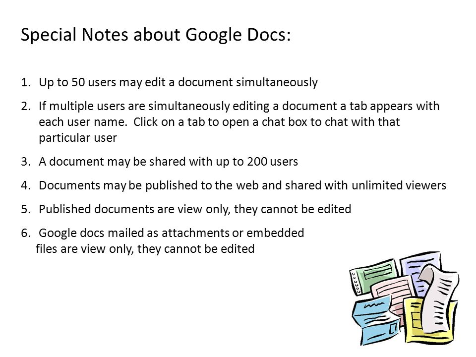 Special Notes about Google Docs: