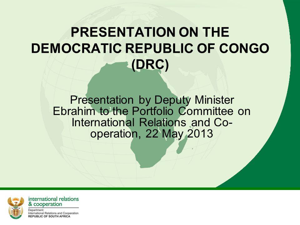 PRESENTATION ON THE DEMOCRATIC REPUBLIC OF CONGO (DRC)