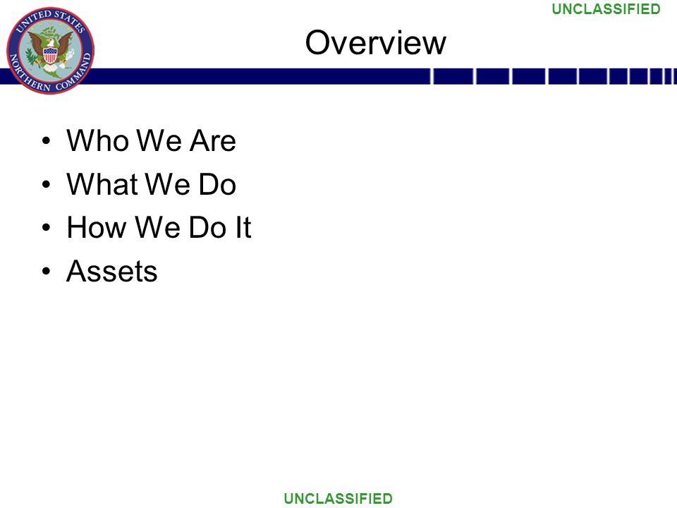 Overview Who We Are What We Do How We Do It Assets
