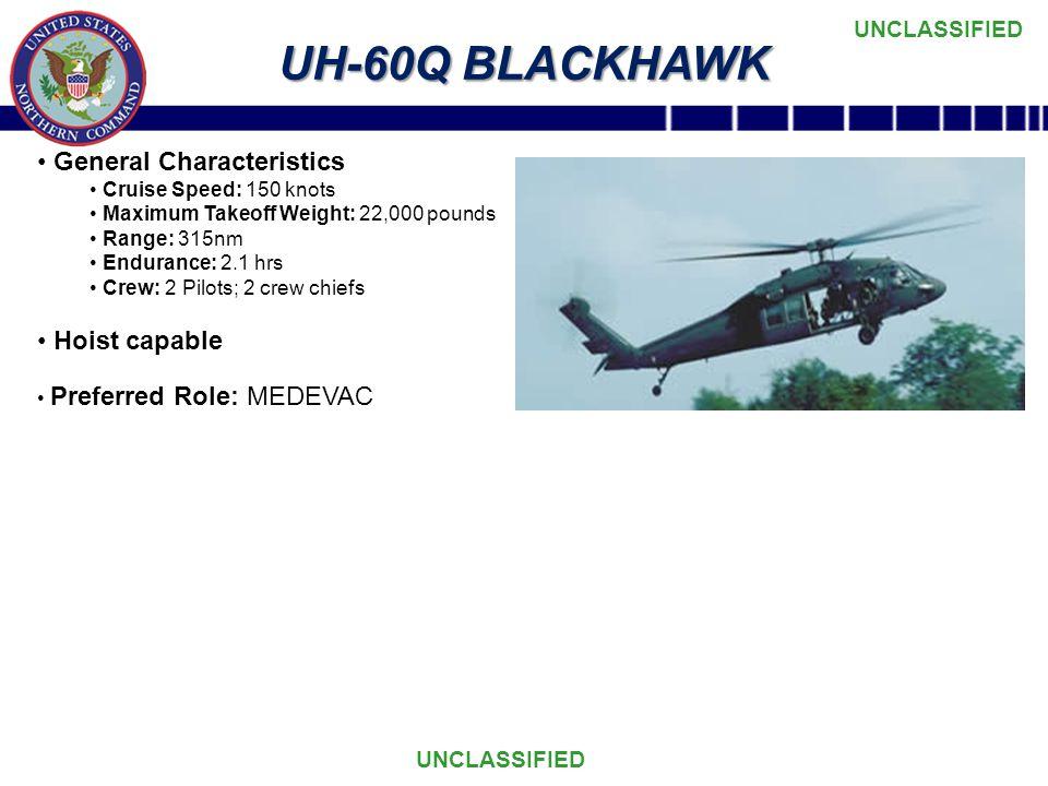 UH-60Q BLACKHAWK General Characteristics Hoist capable