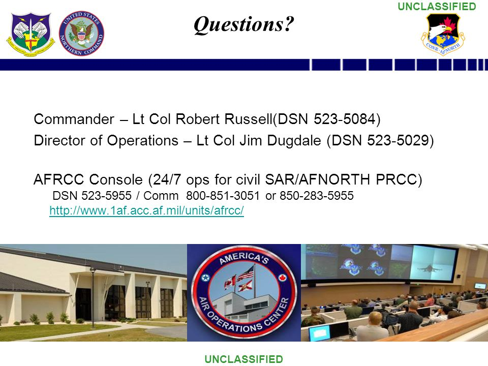 Questions Commander – Lt Col Robert Russell(DSN 523-5084)