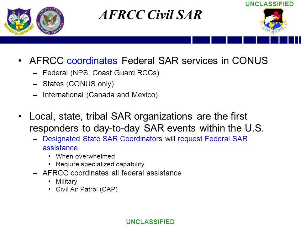 AFRCC Civil SAR AFRCC coordinates Federal SAR services in CONUS