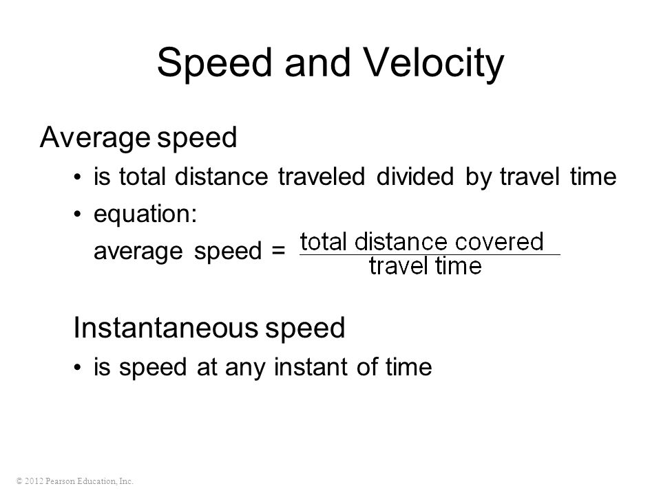 Speed and Velocity Average speed Instantaneous speed