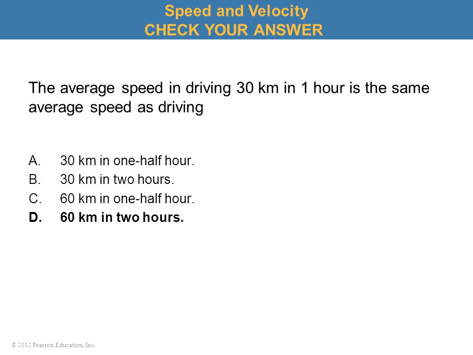 Speed and Velocity CHECK YOUR ANSWER