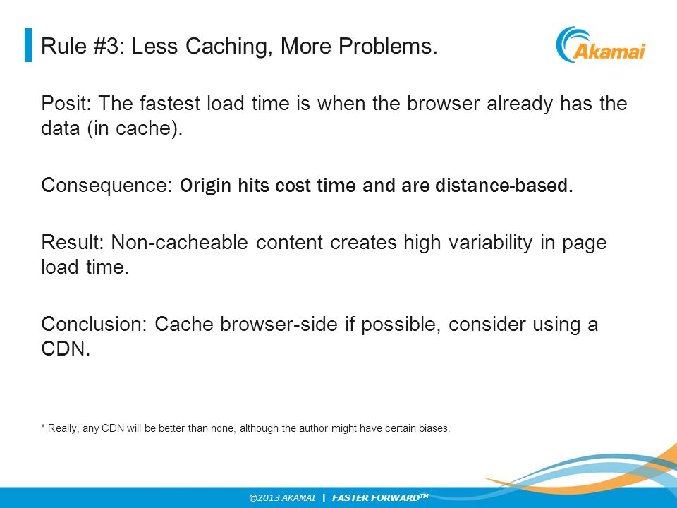 Rule #3: Less Caching, More Problems.