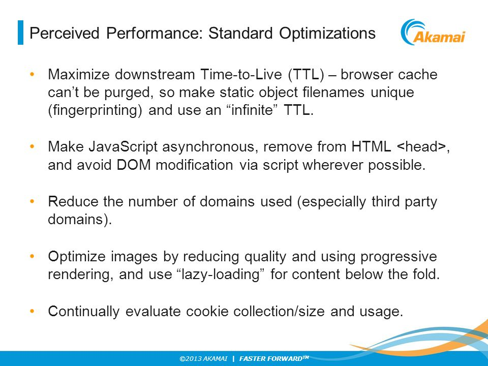 Perceived Performance: Standard Optimizations