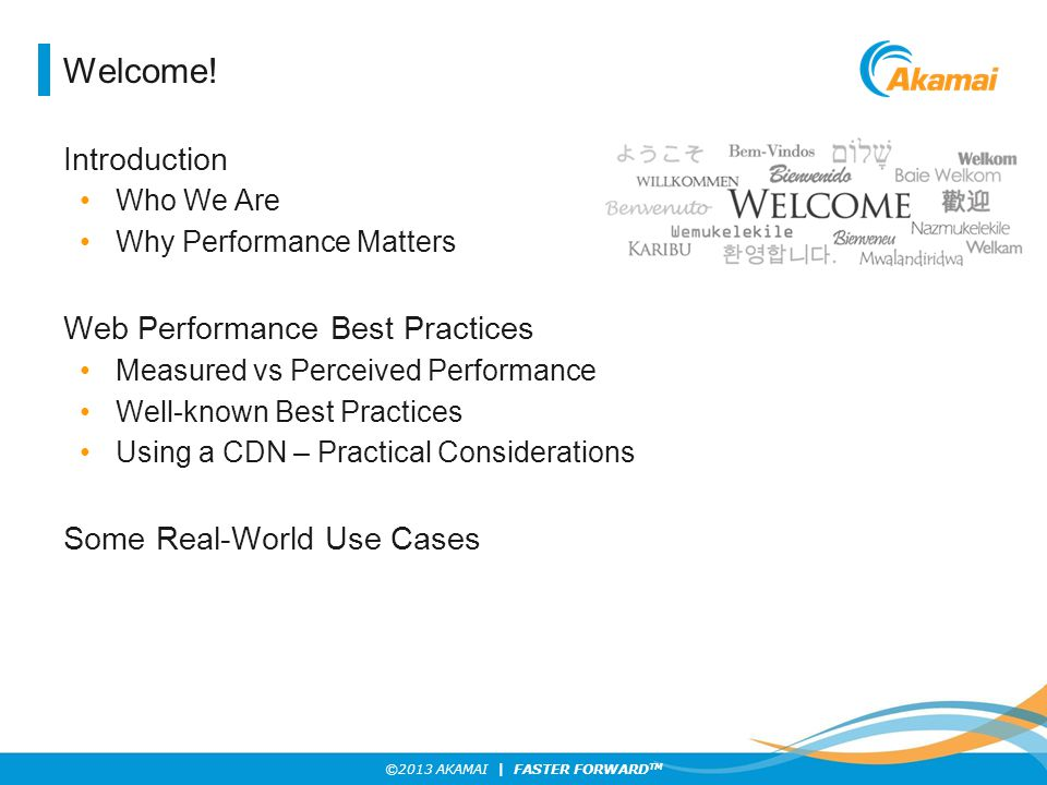 Welcome! Introduction Web Performance Best Practices