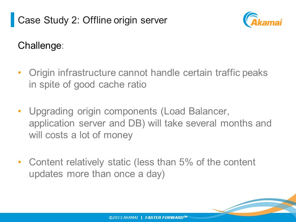 Case Study 2: Offline origin server