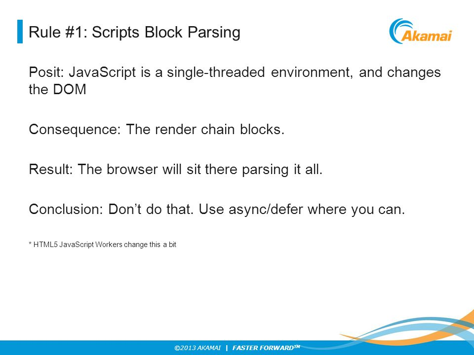 Rule #1: Scripts Block Parsing