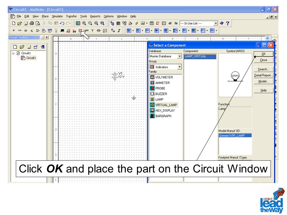 Click OK and place the part on the Circuit Window