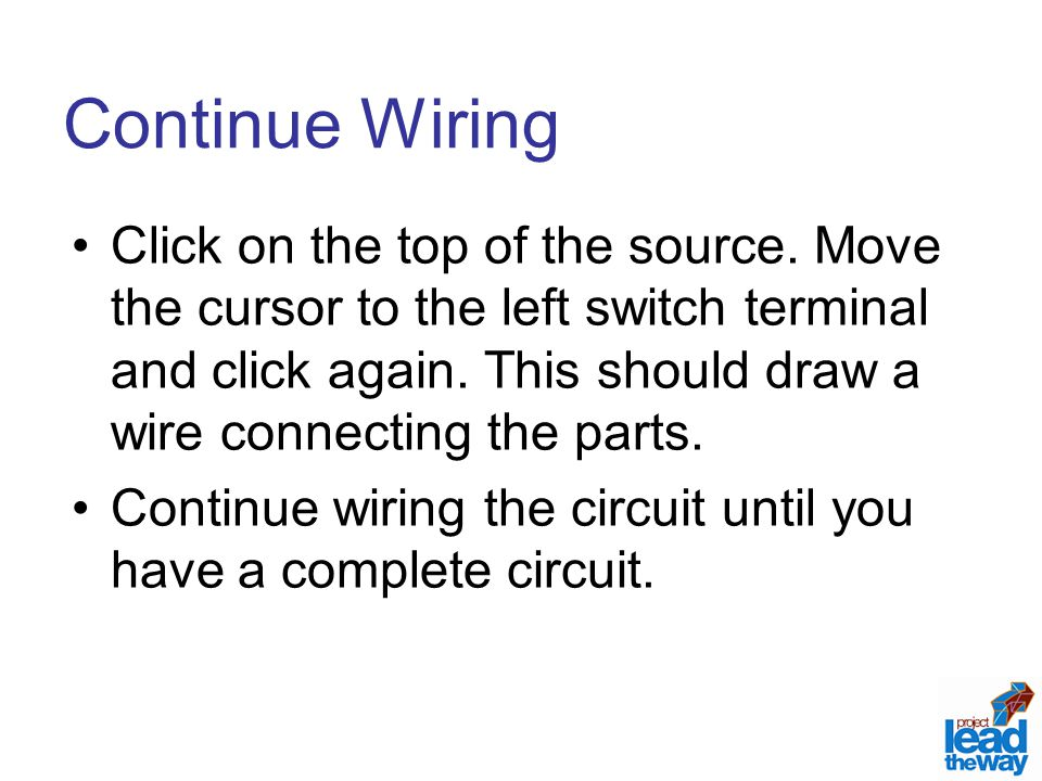 Continue Wiring