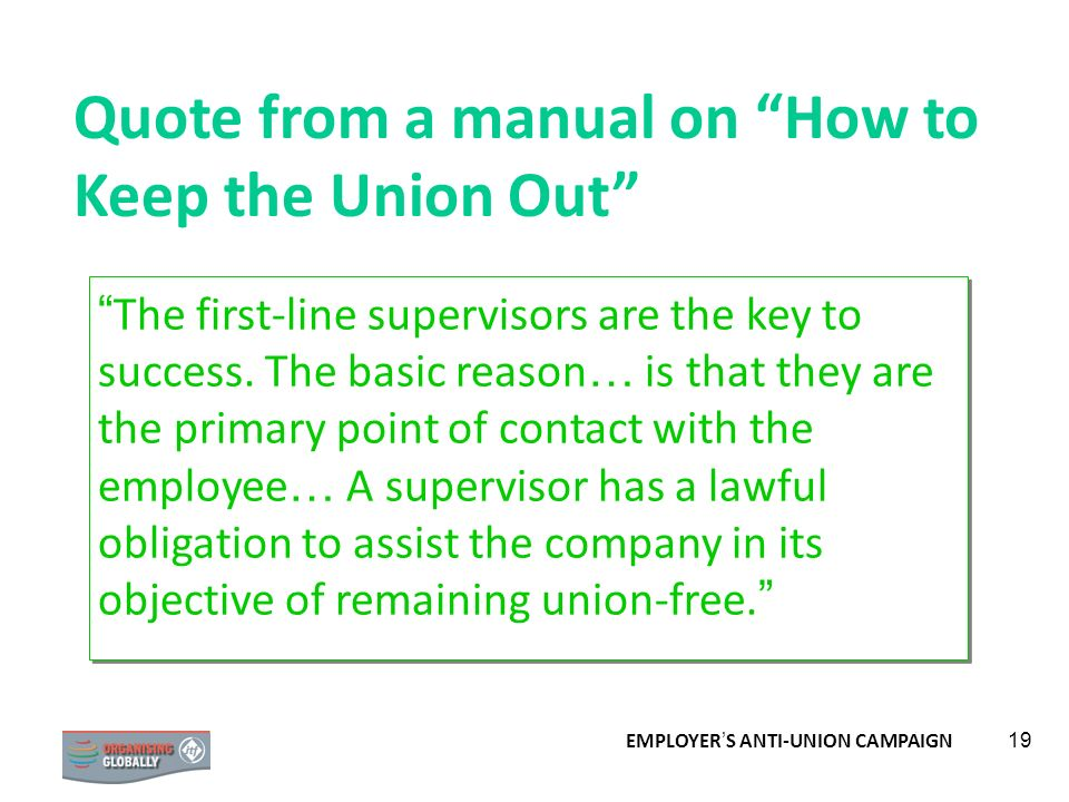 Quote from a manual on How to Keep the Union Out