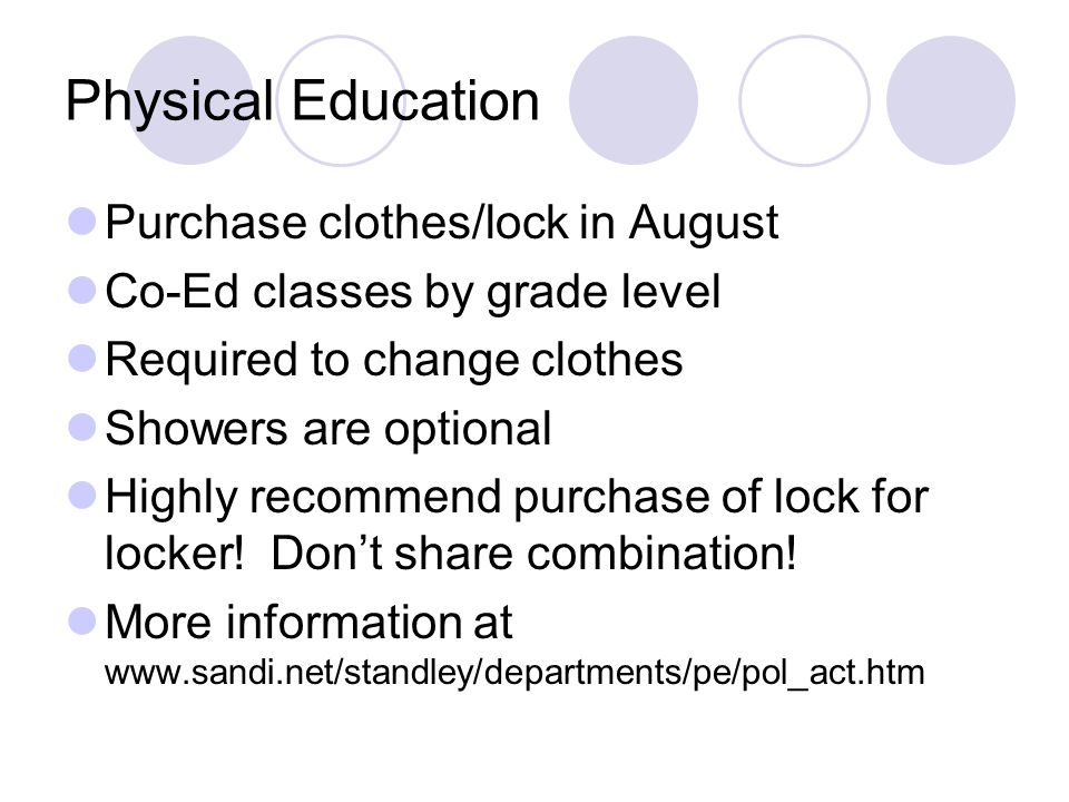 Physical Education Purchase clothes/lock in August