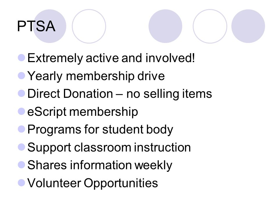 PTSA Extremely active and involved! Yearly membership drive