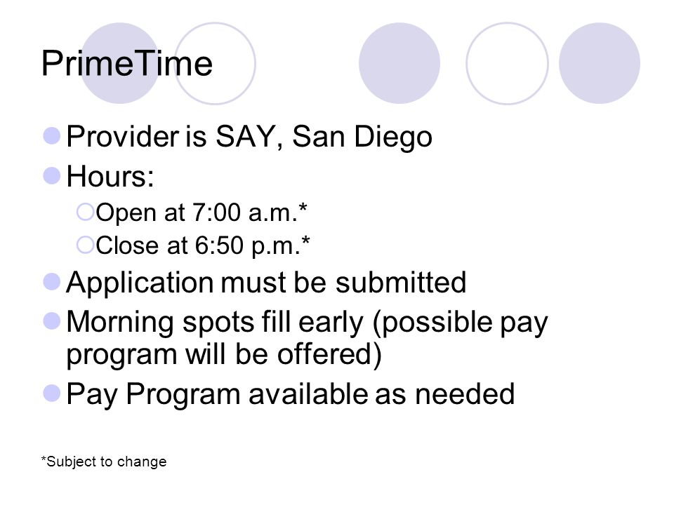 PrimeTime Provider is SAY, San Diego Hours:
