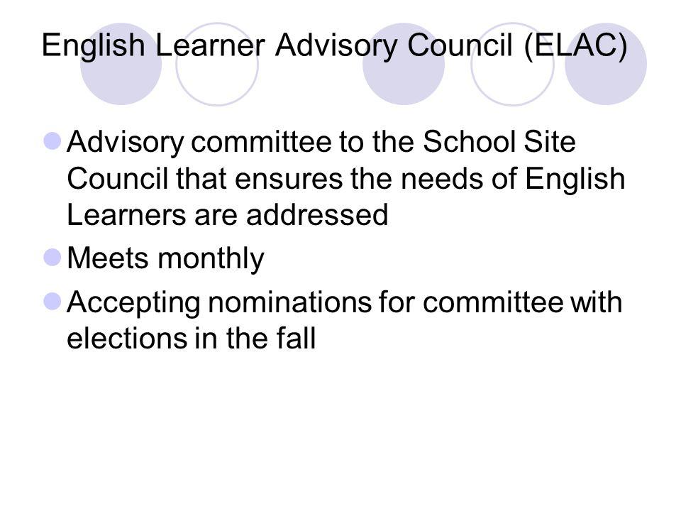 English Learner Advisory Council (ELAC)