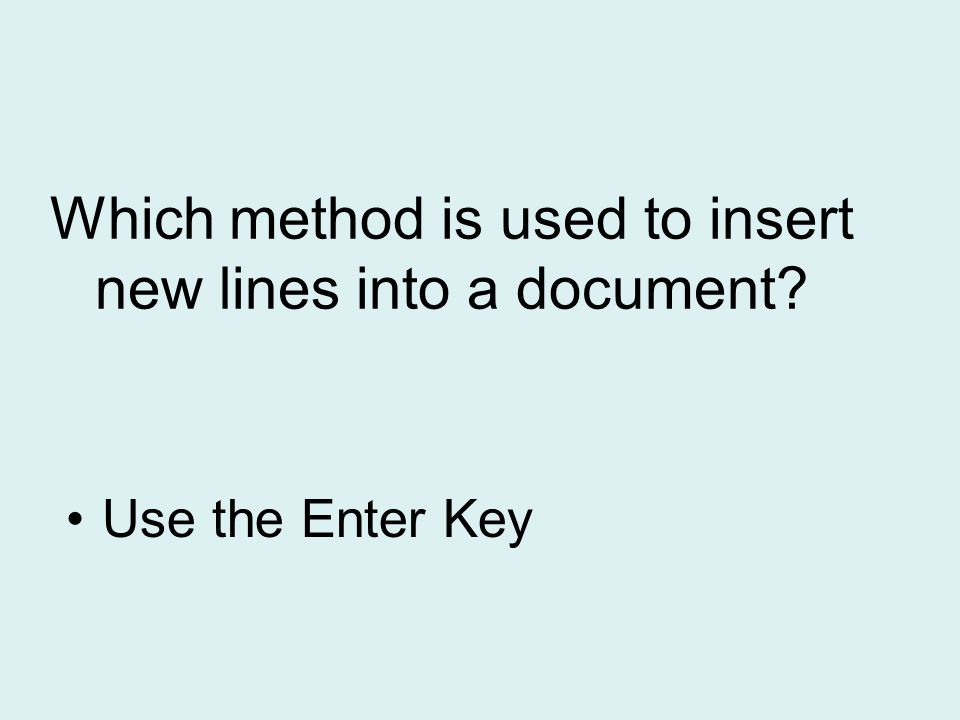 Which method is used to insert new lines into a document
