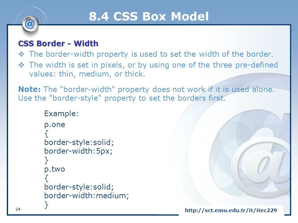 8.4 CSS Box Model CSS Border - Width
