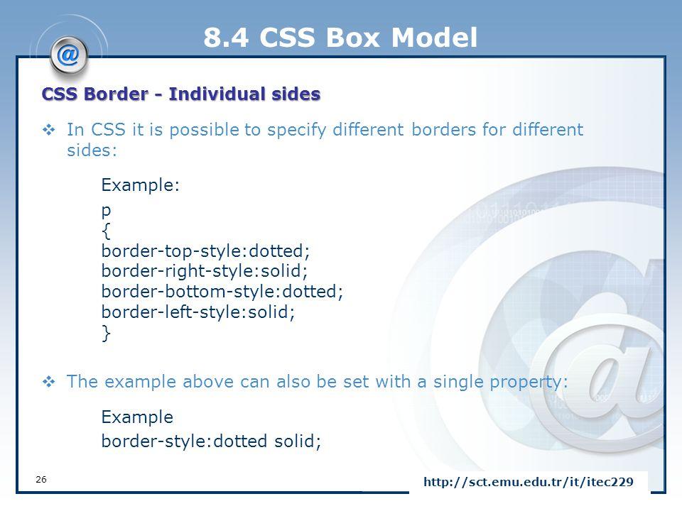 8.4 CSS Box Model CSS Border - Individual sides