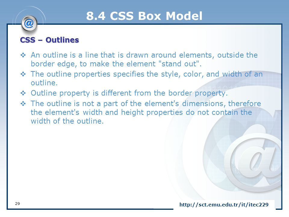 8.4 CSS Box Model CSS – Outlines