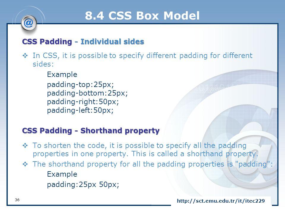 8.4 CSS Box Model CSS Padding - Individual sides