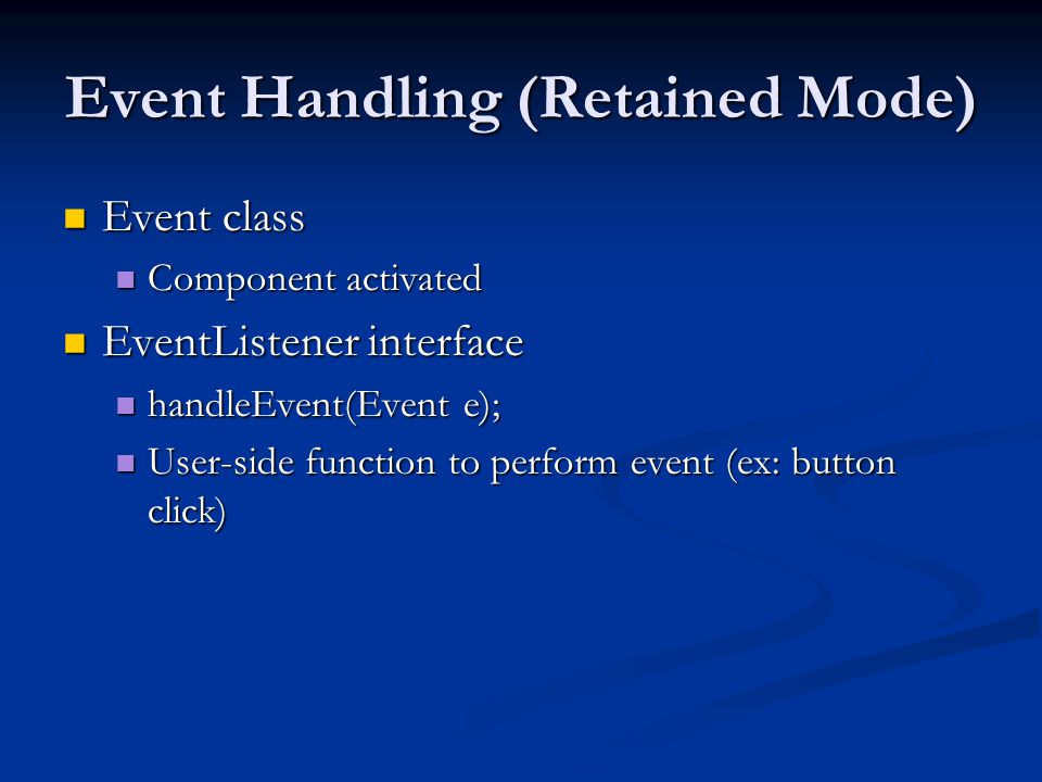 Event Handling (Retained Mode)
