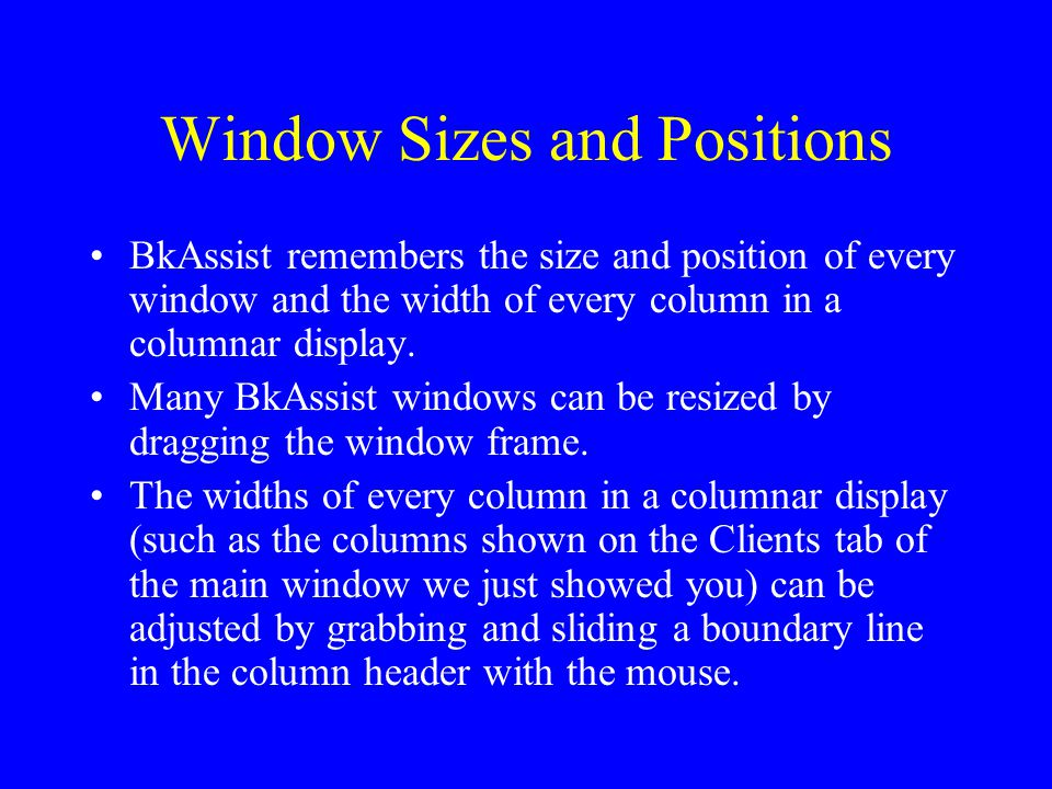 Window Sizes and Positions