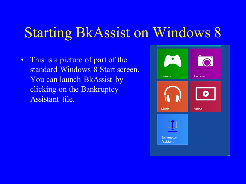 Starting BkAssist on Windows 8